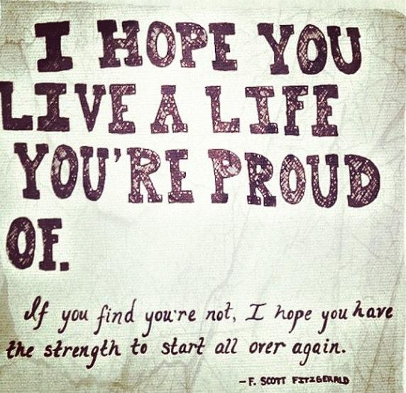 life you're proud of